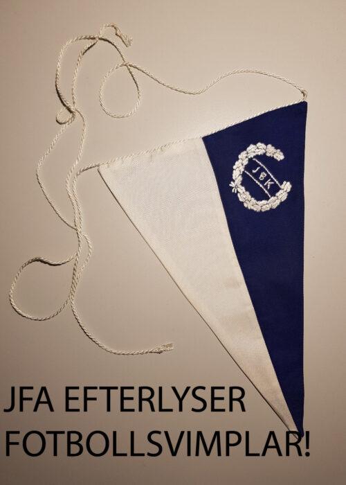 """Bild på blåvit vimpel. Nedanför vimpeln texten """"JFA efterlyser fotbollsvimplar!"""""""